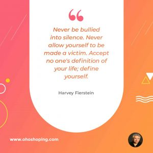 Never-be-bullied-into-silence.-Never-allow-yourself-to-be-made-a-victim.-Accept-no-ones-definition-of-your-life_-define-yourself Harvey Fierstein